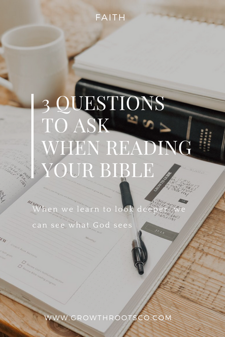 3 Questions to Ask When Reading the Bible