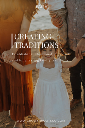 Creating Traditions