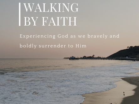 Walking By Faith