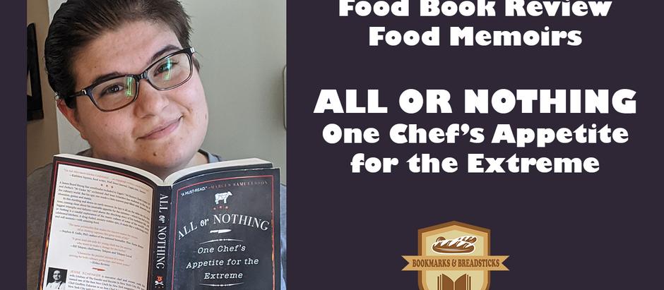 Food Memoir Review | ALL OR NOTHING