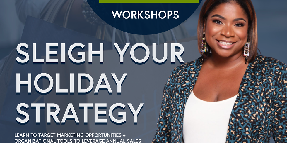 Sleigh Your Holiday Strategy