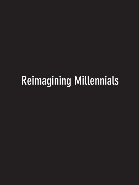 Reimagining Millennials