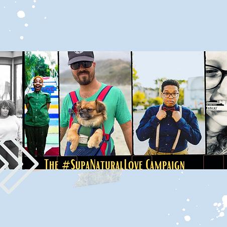 The #SupaNaturalLove Campaign.png