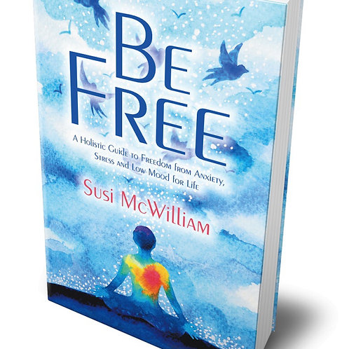 Be Free by Susi McWilliam