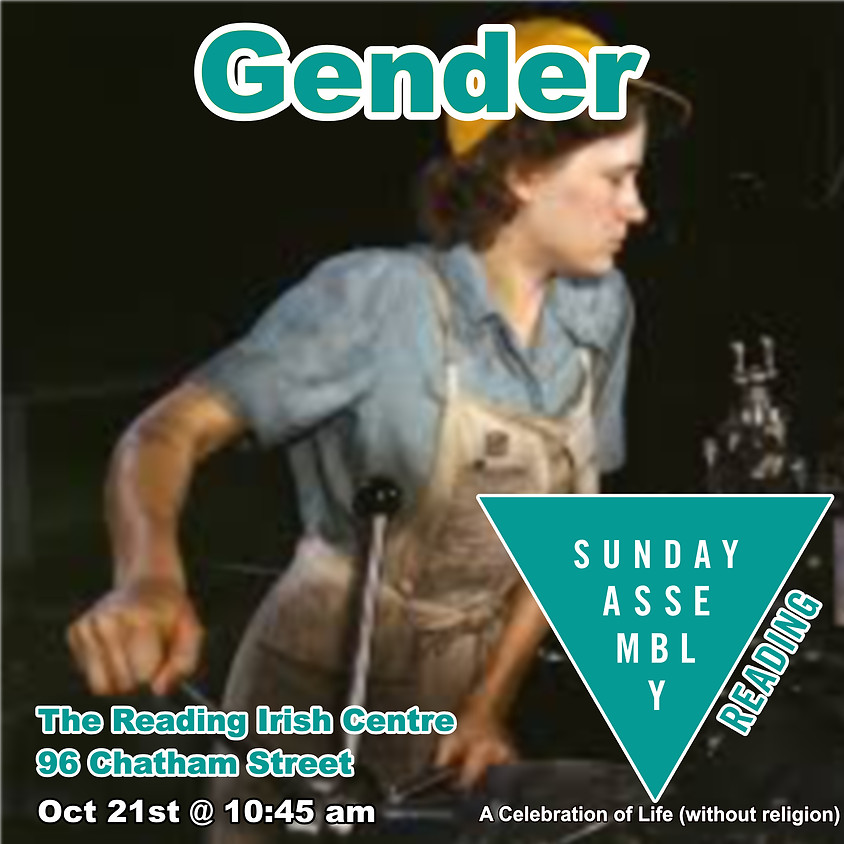 Sunday Assembly Reading - Gender Roles