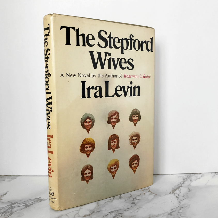 Book Group: The Stepford Wives by Ira Levin