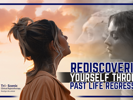 Rediscovering yourself through Past Life Regression