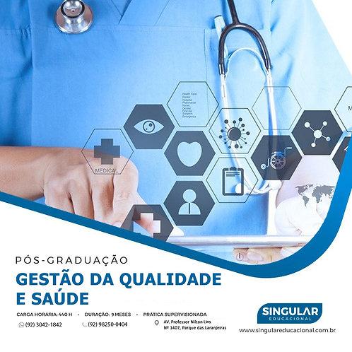 Gestão da Qualidade e em Saúde