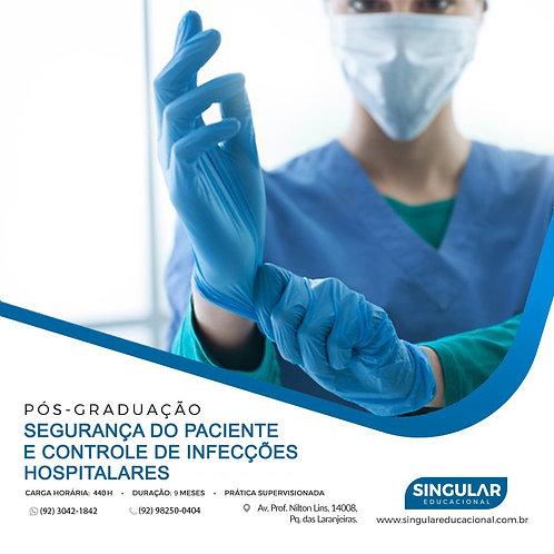 Segurança do Paciente e Controle de Infecções Hospitalares