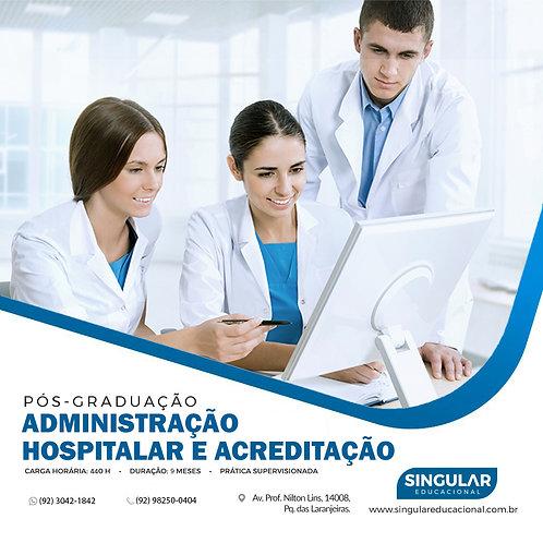 Administração Hospitalar e Acreditação