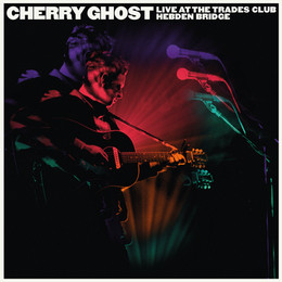 Cherry Ghost - Live at the Trades Club