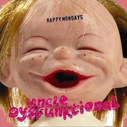 Happy Mondays - Uncle Dysfunktional