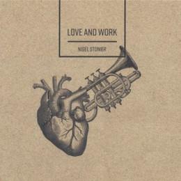 Nigel Sonier - Love and Work
