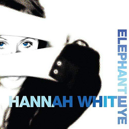 Hannah White - Elephant Eye