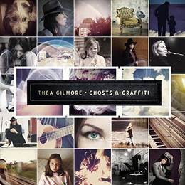 Thea Gilmore - Ghosts and Graffiti