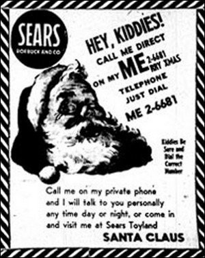 A Sears ad with a picture of Santa with a phone number for children to call to speak to Santa directly.