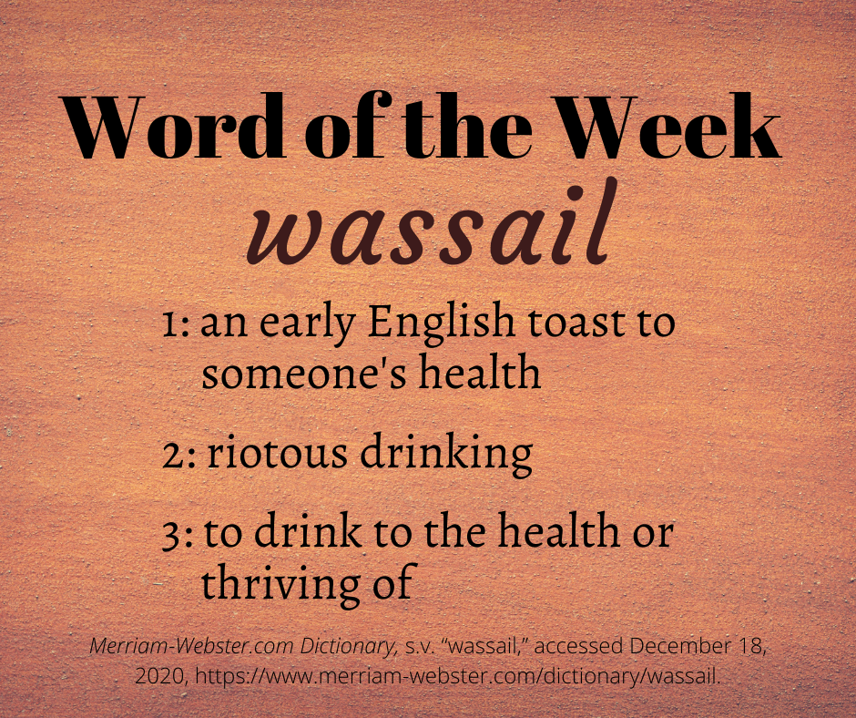 """A """"Word of the Week"""" graphic with the word """"wassail"""" and its definition against a warm orange background."""