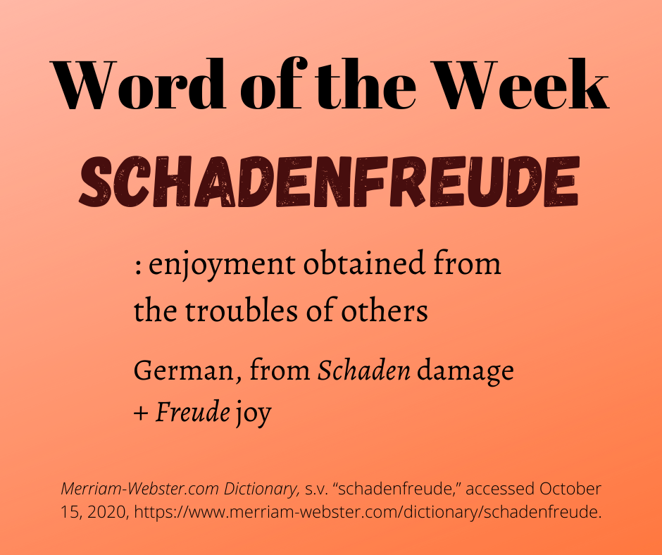 """A Word of the Week graphic with the word """"schadenfreude"""" and its definition."""