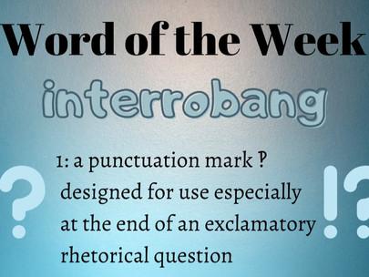 Playful Punctuation: The Interrobang