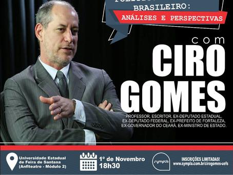 Ciro Gomes realiza palestra em Feira de Santana
