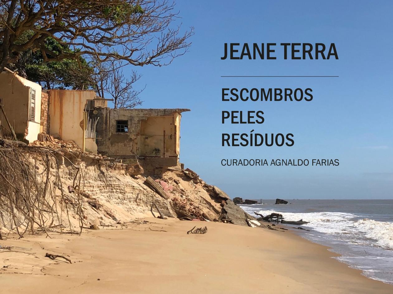 Jeane Terra  -  Escombros, Peles, Resíduos