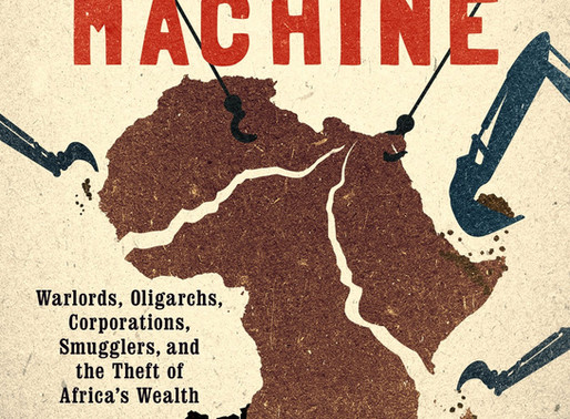 The Looting Machine & The Modernization of Corruption