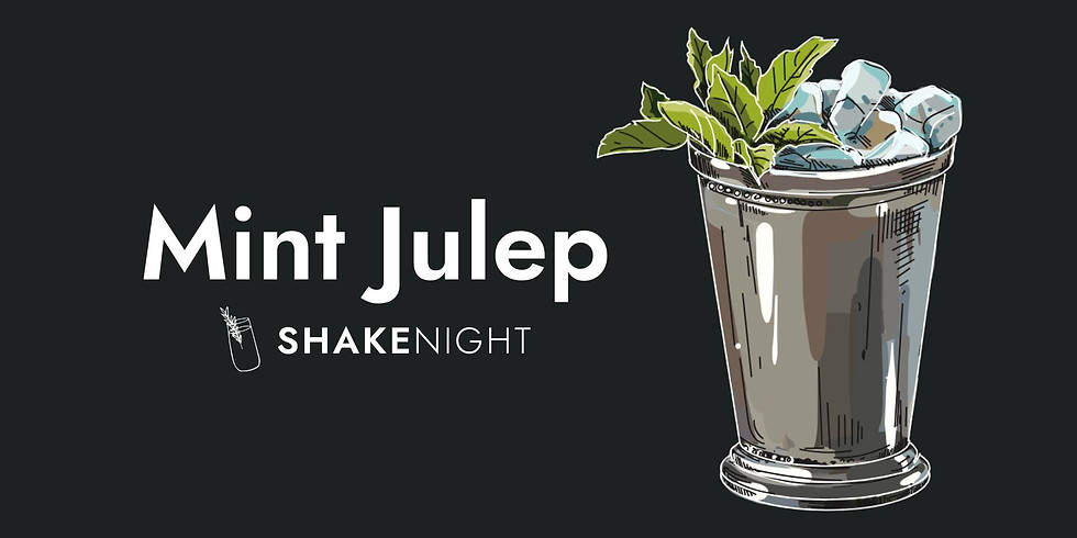 Shake Night - Mint Julep