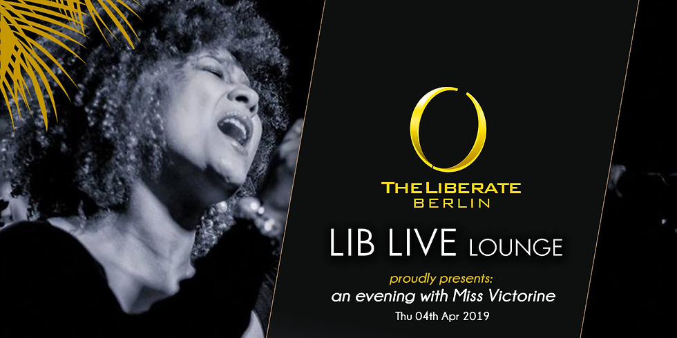LIB LIVE Lounge pres. Miss Victorine