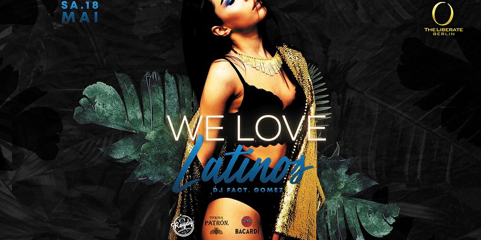 WE LOVE Latinos #Edición_dePrimavera