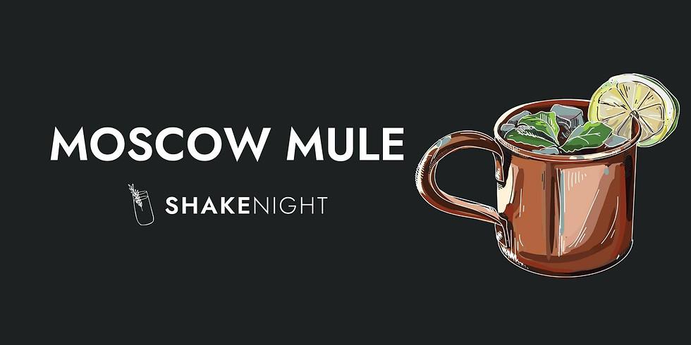 Shake Night - Moscow Mule