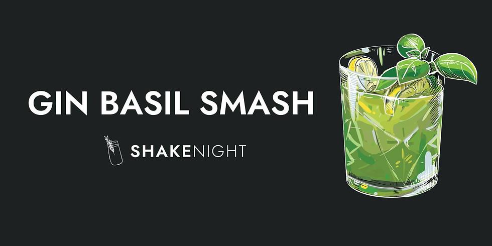 Shake Night - Gin Basil Smash