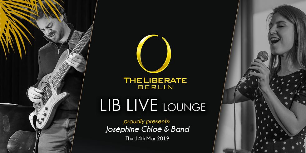 LIB LIVE Lounge pres. Joséphine Chloé & Band