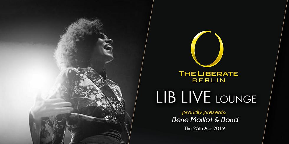 LIB LIVE Lounge pres. Bene Maillot & Band