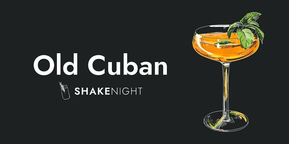 Shake Night - Old Cuban