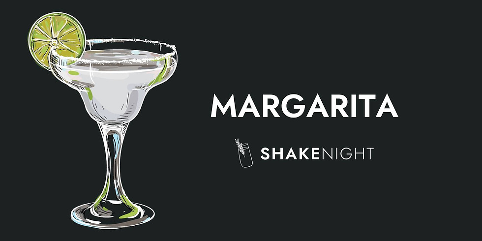 Shake Night - Margarita