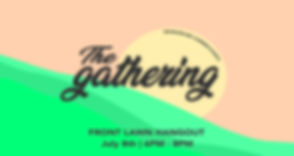 The Gathering - Front Lawn Hangout sun.p