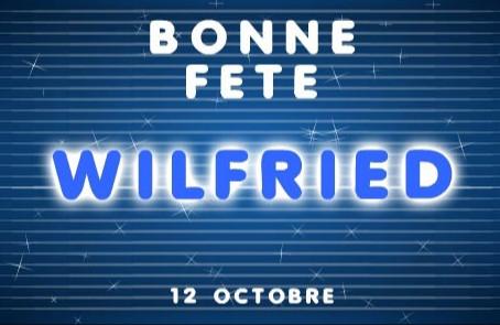 Bonne fête à Mr Wilfried Riviere d'Emrys la Carte