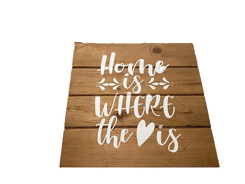 Wood Sign - Home Is Where the Heart Is