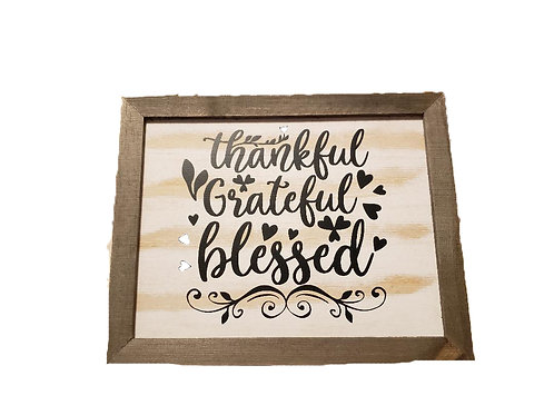 Wood Sign - Thankful Grateful Blessed