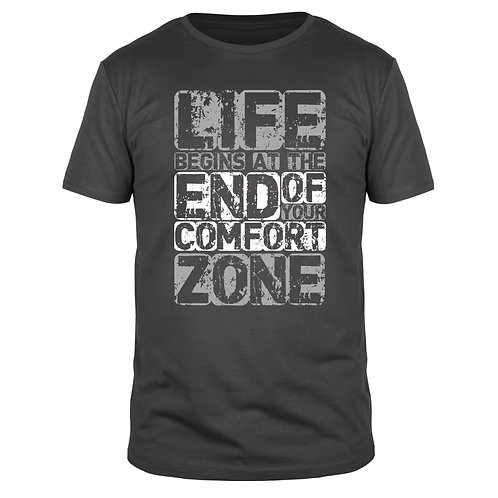 Life Begins At The End Of Your Comfort Zone  - Männer T-Shirt