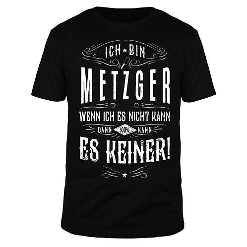 Ich bin Metzger - Männer T-Shirt