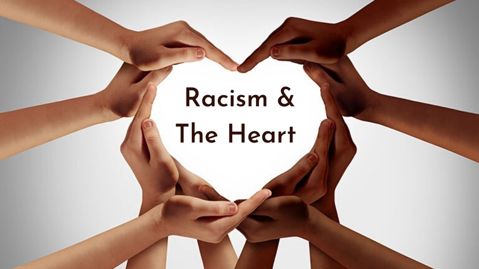 Racism & The Heart