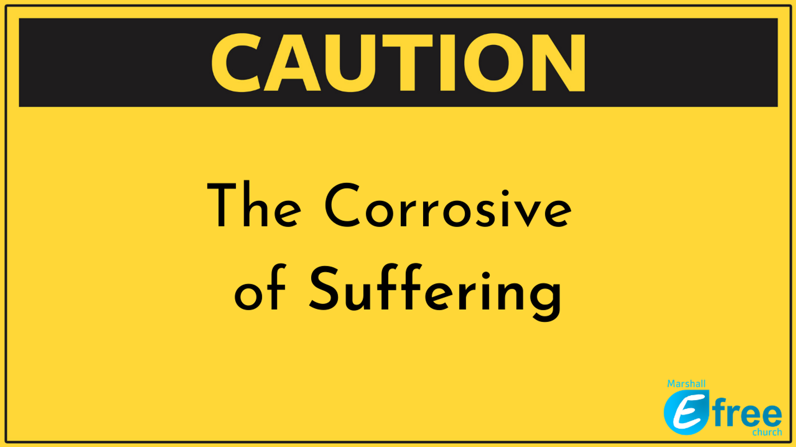 The Corrosive of Suffering