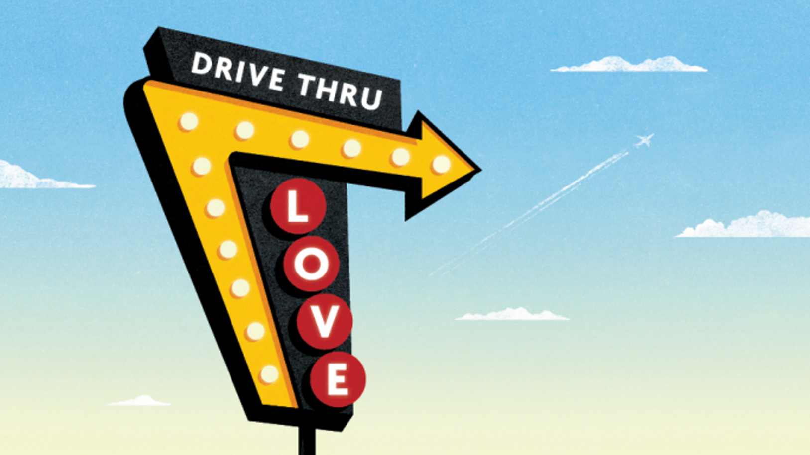Drive Through Love: Have It Your Way!