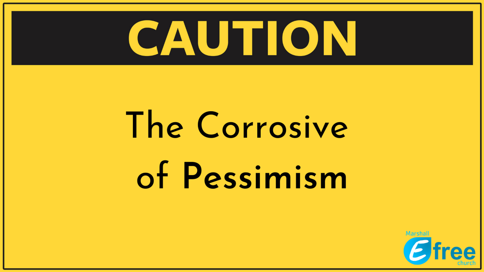 The Corrosive of Pessimism