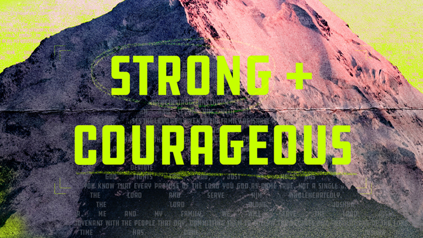 Strong & Courageous - Stake in the Ground
