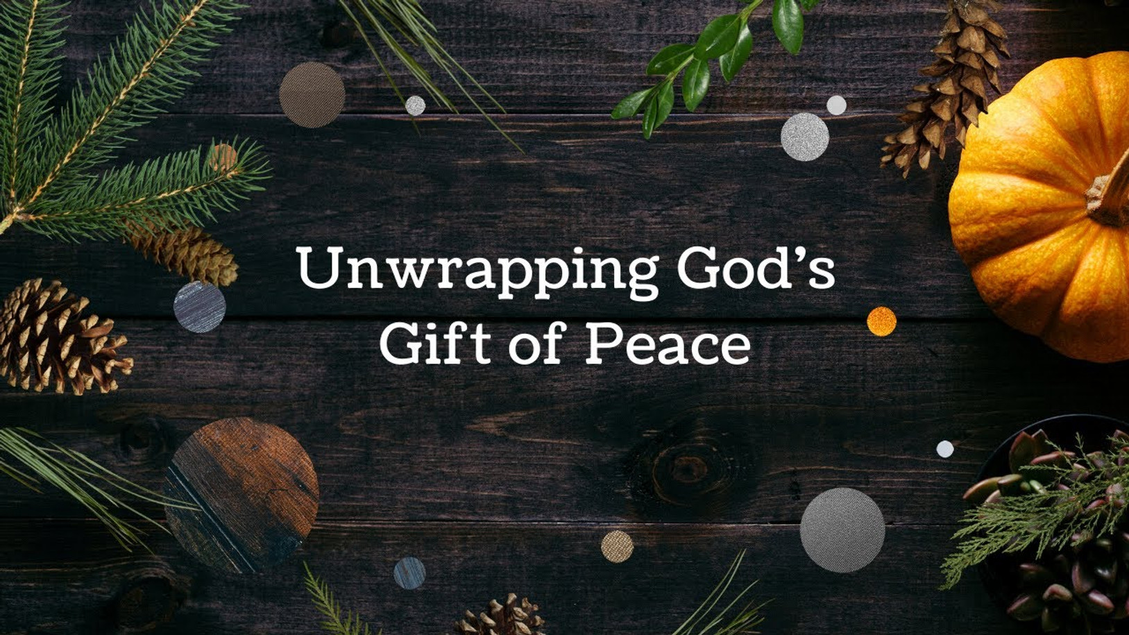 Unwrapping God's Gift of Peace