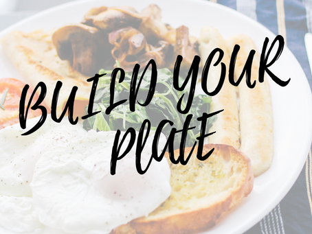 Build Your Plate