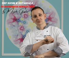 szef kuchni w Restauracji po Kuchennych
