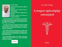 Dr. Szele György: Hálapénz, megvesztegetés, korrupció, és a magyar egészségügy reformja
